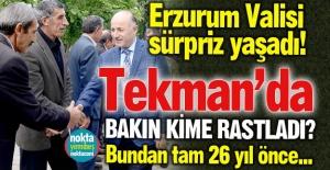 Erzurum Valisi sürpriz yaşadı!