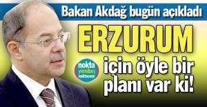 İşte Akdağ'ın Erzurum planı!