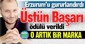 Erzurum'un gururu oldu