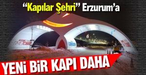Erzurum'a yeni bir kapı daha!