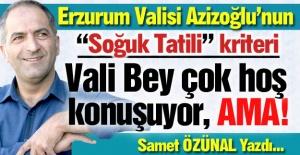 Vali Bey'in tatil kriteri