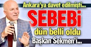 Ankara'ya davet edilmişti...
