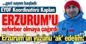 Erzurum'a 'seferberlik' çağrısı