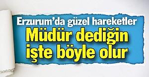 Erzurum'da güzel hareketler!