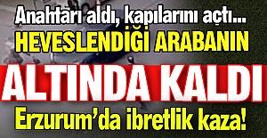 Erzurum'da ibretlik kaza!