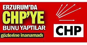 Erzurum'da CHP'ye bunu yaptılar!