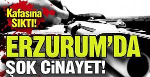 Erzurum'da şok cinayet!