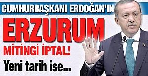 Erzurum mitingi iptal!