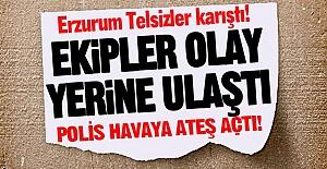 Erzurum Telsizler karıştı!
