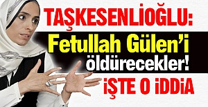 Fetullah Gülen'i öldürecekler!