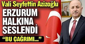 Vali Azizoğlu'ndan çağrı var!