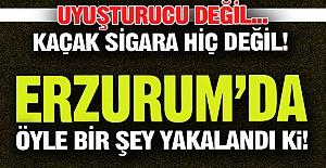 Erzurum'da öyle bir şey yakalandı ki!