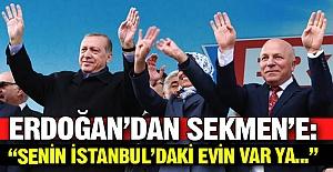 """""""Senin İstanbul'daki evin var ya..."""""""