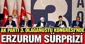 AK Parti kongresinde Erzurum sürprizi