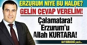 Erzurum niye bu halde?