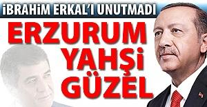 Erdoğan Erkal'ı unutmadı...