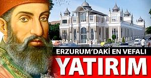 Erzurum'daki en vefalı yatırım!..
