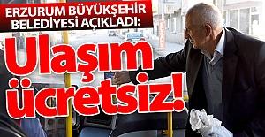Erzurum'da ulaşım ücretsiz!..