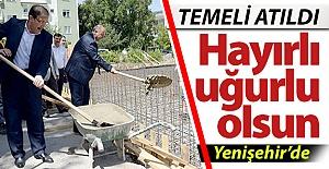 Temeli Yenişehir'de atıldı