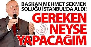 Sekmen soluğu İstanbul'da aldı