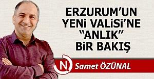 """Erzurum Valisi'ne anlık"""" bir bakış..."""