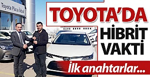 Toyota'da anahtar teslimi başladı...