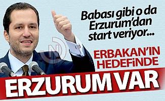 Erbakan'ın hedefinde Erzurum var!