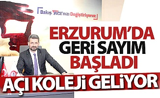 Erzurum'a Açı Koleji geliyor!