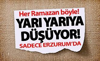 Erzurum'da her Ramazan böyle!