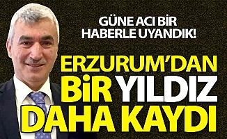 Erzurum güne acı bir haberle uyandı!