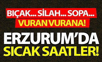 Erzurum'da sıcak saatler!