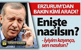 Erdoğan Erzurum'da bakın kimi aradı?