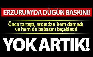Erzurum'da düğün baskını!