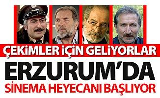 Sinema filmi Erzurum'da çekilecek!