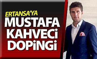 ERTANSA'ya Kahveci dopingi
