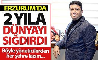 Erzurum'da 2 yıla dünyaları sığdırdı!