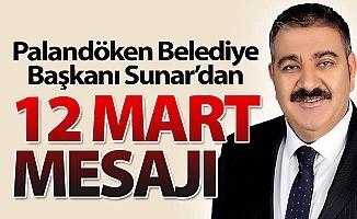 Başkan Sunar'dan 12 Mart mesajı