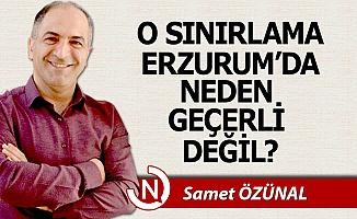 Erzurum'da neden geçerli değil?