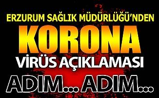 Erzurum'dan 'Koronavirüs' açıklaması!