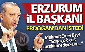 Cumhurbaşkanı Erdoğan'dan istedi...