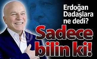 Erzurum'a mesajını Sekmen'le gönderdi
