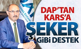 DAP'tan Kars'a şeker gibi destek!