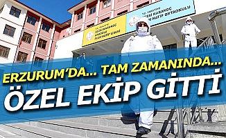 Erzurum'da... Tam zamanında!..