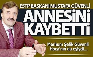 Mustafa Güvenli'nin anne acısı...