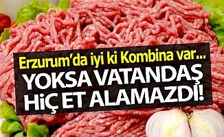 Erzurum'da iyi ki Kombina var...