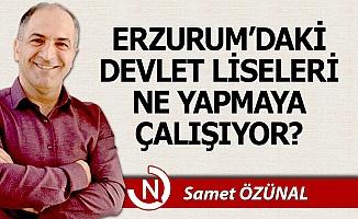Erzurum'daki devlet liseleri ne yapmaya çalışıyor?