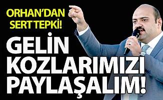 Başkan Orhan'dan Hodri Meydan!