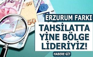 Erzurum tahsilatta birinci