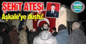 Şehit ateşi Erzurum'da!