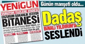 Erzurum'da günün manşeti...